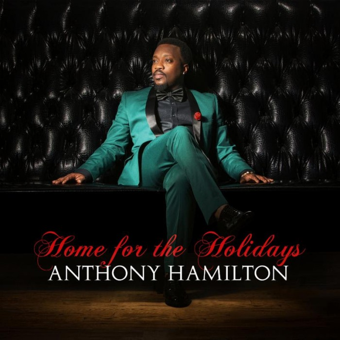 ANTHONY HAMILTON Serves Up Something Special for the Holidays